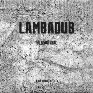 flashfonic-lambadub